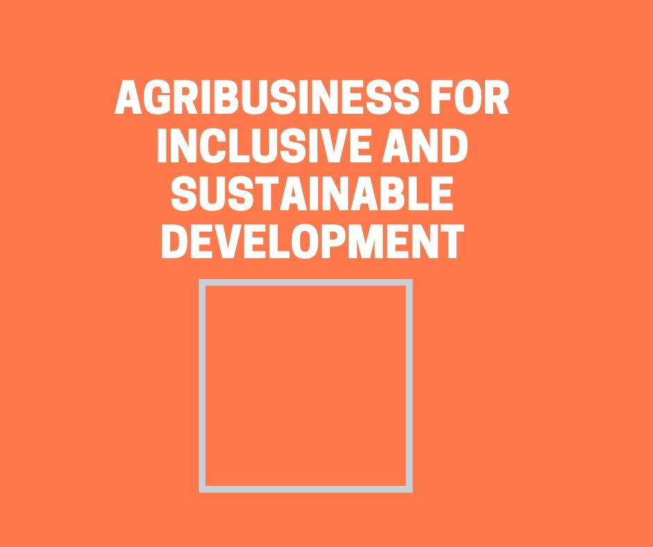agribusiness_for_inclusive_and_sustainable_development.jpg
