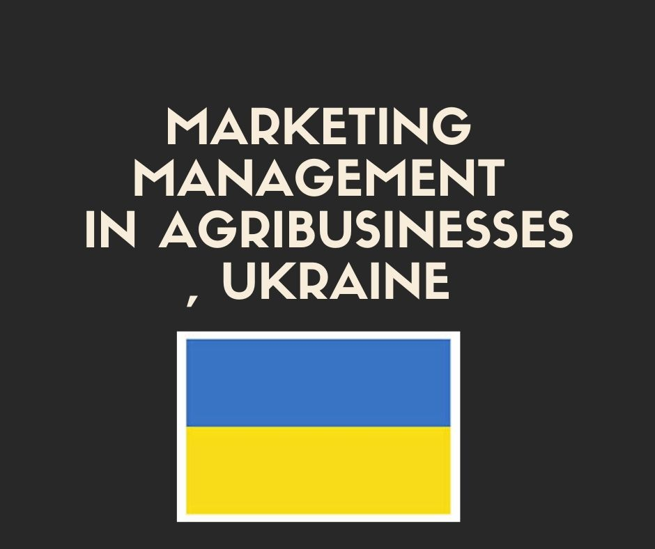 marketing_management_in_agribusinessesmykolaiv_gola_prystan_odesa_ukraine.jpg