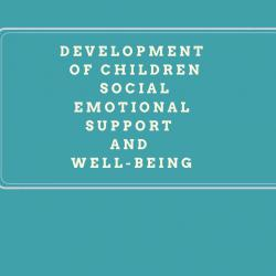 development_of_children_social_emotional_support_and_well-being.jpg
