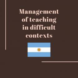 Management of teaching in difficult contexts