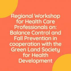 regional_workshop_for_health_care_professionals_on_balance_control_and_fall_prevention_in_cooperation_with_the_green_land_society_for_health_development.jpg