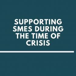 supporting_smes_during_the_time_of_crisis