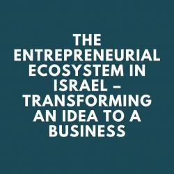 the_entrepreneurial_ecosystem_in_israel_-_